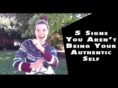 5 Signs You Aren't Being your Authentic Self