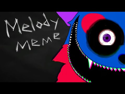 Melody meme (Gore, blood, and spook (?) WARNING ) - YouTube
