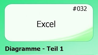 Excel #032 Diagramme - Teil 1 [deutsch]