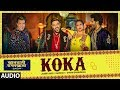Koka Audio | Khandaani Shafakhana | Sonakshi S, Badshah,Varun S |  Tanishk B, Jasbir Jassi, Dhvani B