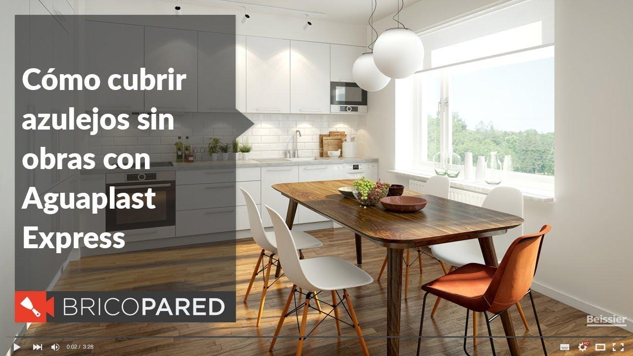 Cubrir azulejos sin obras con aguaplast express beissier - Paredes de cocina sin azulejos ...