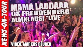 Mama Laudaaa LIVE (4K) Almklausi @OX Freudenberg Fr. 26.10.2018 (Mama Lauda)