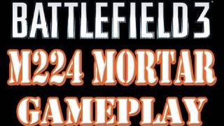 Battlefield 3 M224 Mortar Gameplay & Triple Kill