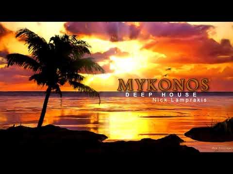 The Summer Hits 2019 Mykonos Summer Hits 2019 ✪ Compilation & Mix Nick Lamprakis ✪