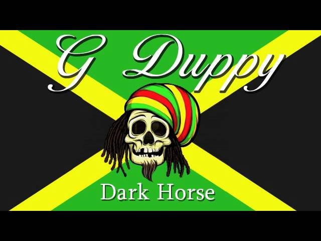 Katy Perry - Dark Horse (G Duppy Reggae Remix)