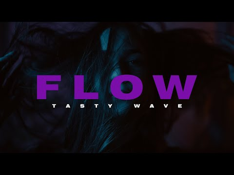 TASTY WAVE - Flow (Official Music Video)