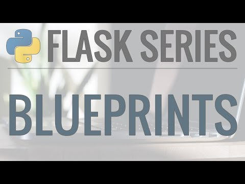 Python Flask Tutorial: Full-Featured Web App Part 11 - Blueprints And Configuration