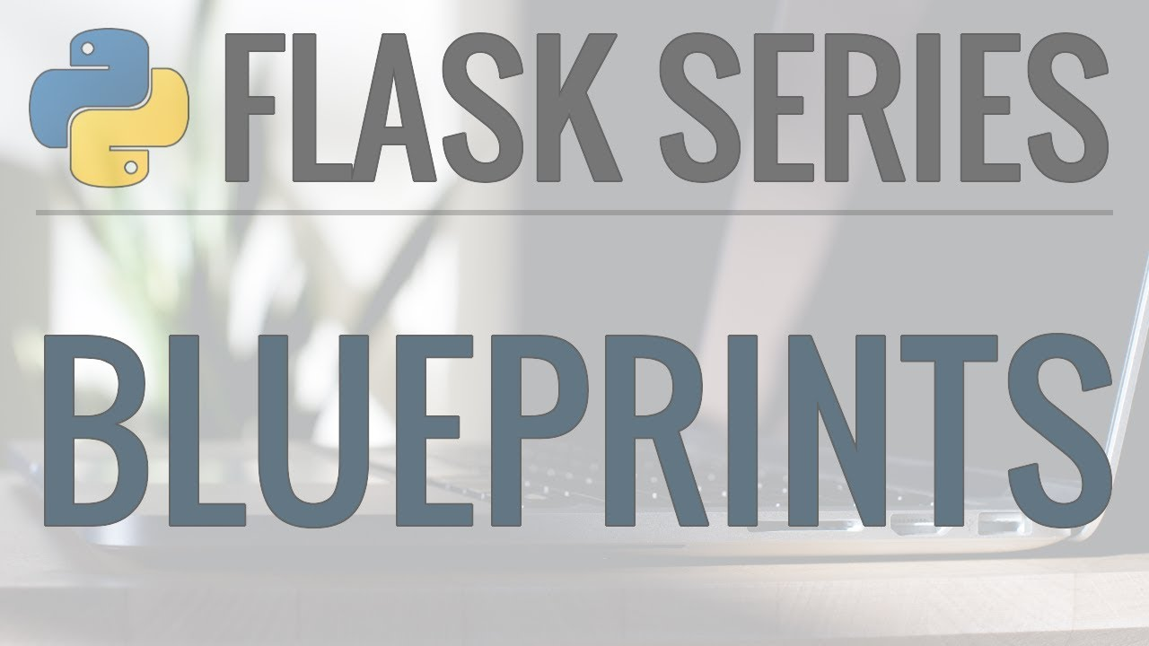 Python flask tutorial full featured web app part 11 blueprints python flask tutorial full featured web app part 11 blueprints and configuration malvernweather Gallery