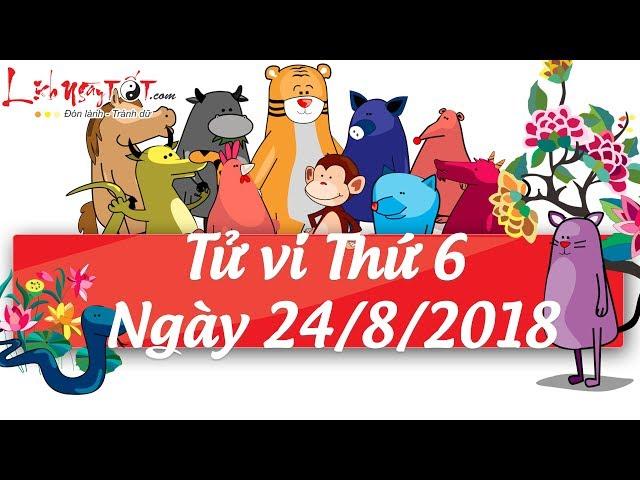 Xem tử vi hàng ngày - Tử vi Thứ 6 ngày 24 tháng 8 năm 2018 của 12 con giáp
