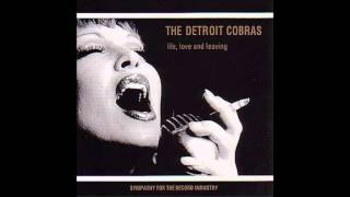 The Detroit Cobras - Won