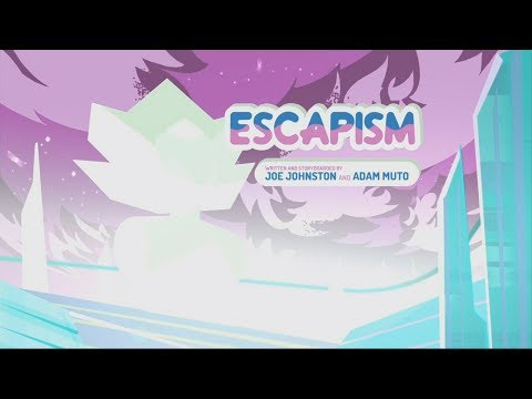 "Steven Universe: ""Escapism"" Song"