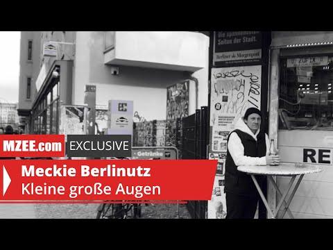 Meckie Berlinutz – Kleine große Augen (MZEE.com Exclusive Video)