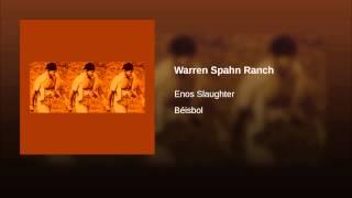 Warren Spahn Ranch