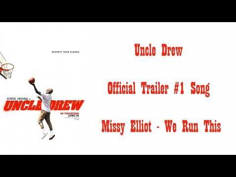 Uncle Drew  2018    Trailer #1 Song   《 Missy Elliot   We Run This 》