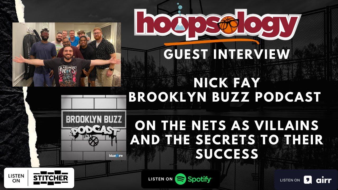 Talkin' Brooklyn Nets with Nick Fay, Hoopsology Interview