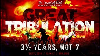 "IOG - ""The Great Tribulation: 3 1/2 Years, Not 7"" (2018)"