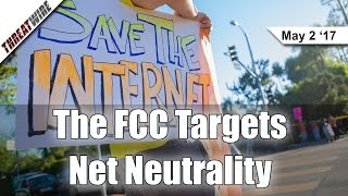 The FCC Targets Net Neutrality, NSA Stops Email Spying - Threat Wire