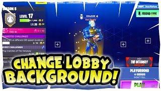 *NEW* How To change Lobby Background! (OG Fortnite Background) WORKING Season 6