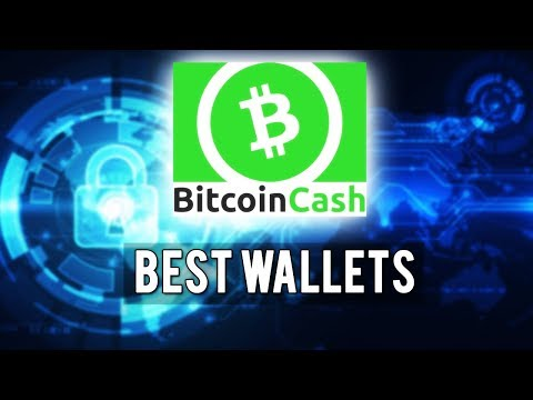 Best BITCOIN CASH WALLETS !! TOP 3 BCH WALLETS FOR 2018 !!