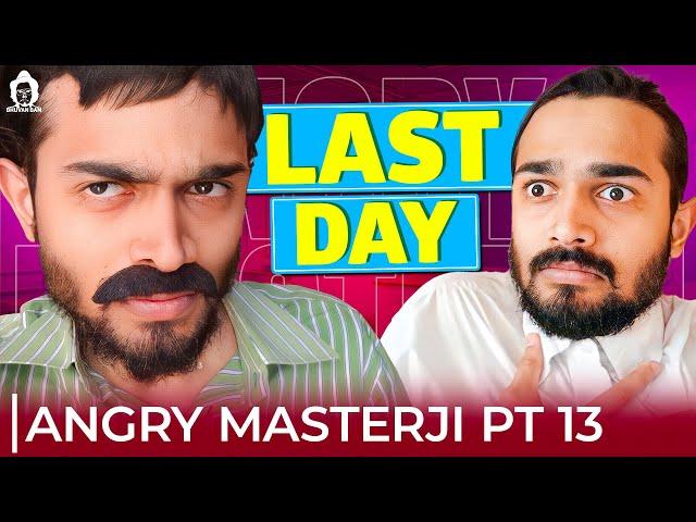 BB Ki Vines-   Angry Masterji- Part 13  