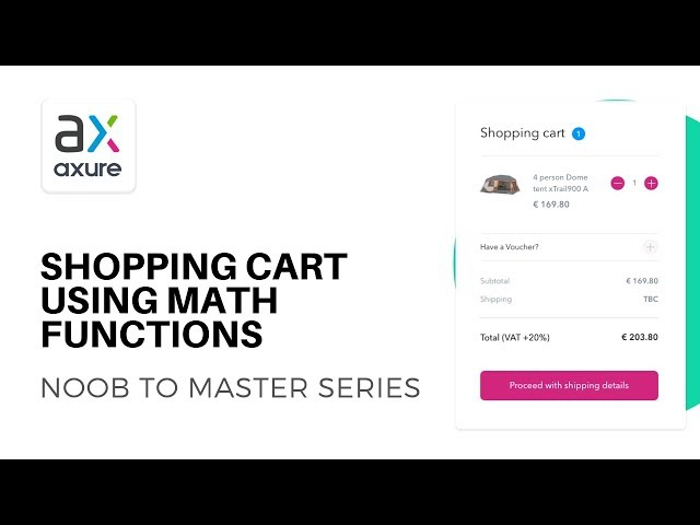 Functional Shopping Cart with Math Functions | Axure RP: Noob to Master Ep30