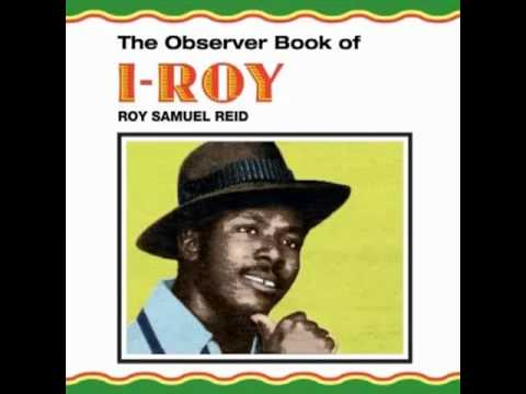 I Roy - Roots Man - (The Observer Book Of I Roy)