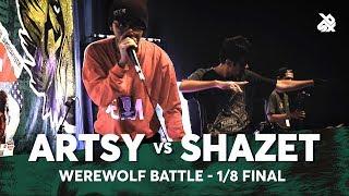 ARTSY vs SHAZET | Werewolf Beatbox Championship 2018 | 1/8 Final