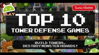 TOP 10 Best Tower Defense Games | Android & iOS 2017  ||   TOP 10  Mejores Juegos Tower Defense
