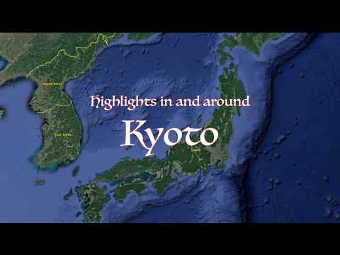 Highlights in and around Kyoto