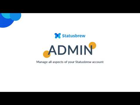 Admin section | Statusbrew | Social media management tools