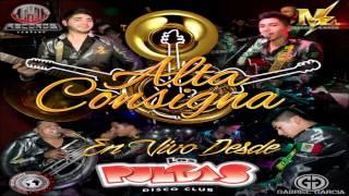 Alta Consigna - No Era La Perfecta (Con Banda La Renovacion)(En Vivo)(2015)