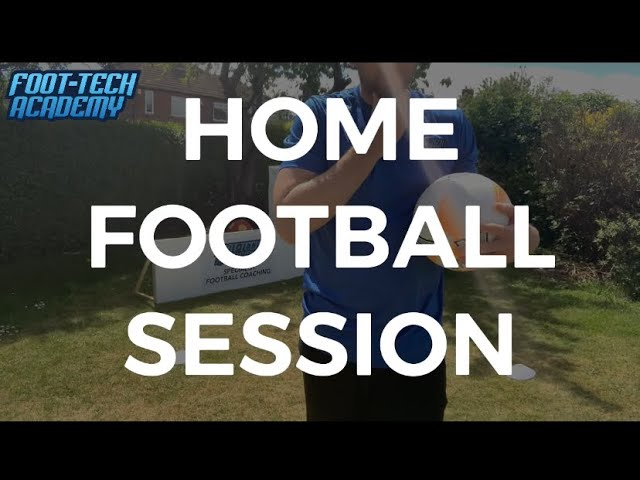 Full Home Football Session