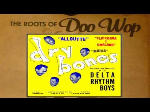 Dry Bones - The Delta Rhythm Boys