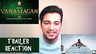 Vanamagan Trailer Reaction