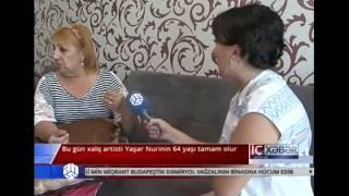 Bu gün xalq artisti Yaşar Nurinin 64 yaşı tamam olur