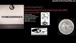 In The Clubs Part 3 (DMC Mix by David Inns & David Evans July 1996)