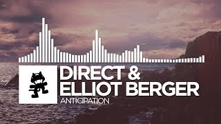 Direct & Elliot Berger - Anticipation [Monstercat Release] thumbnail