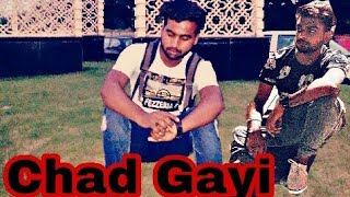 Chad Gayi / Honey Honey /Prince Chauhan / Cover Video