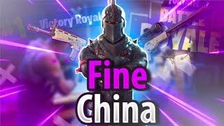 """Fine China"" - Fortnite Edit"