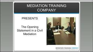Mediation Training Company - Opening Statement in a Civil or Family Mediation