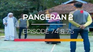 Video Pangeran 2 - Episode 74 dan 75 download MP3, 3GP, MP4, WEBM, AVI, FLV November 2018