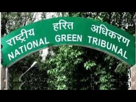 Law of the Land - National Green Tribunal
