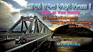 I love Vietnam - Wo ai Yue Nan - Tôi yêu Việt Nam