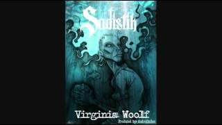 Sadistik - Virginia Woolf