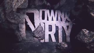 DOWN &amp DIRTY - Forever (Official Lyric Video)