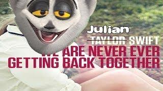 Karaoke z Królem Julianem #4 - Taylor Swift - We Are Never Ever Getting Back Together