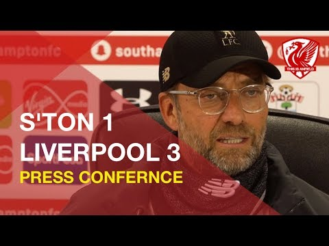 Southampton 1-3 Liverpool | Jurgen Klopp Press Conference