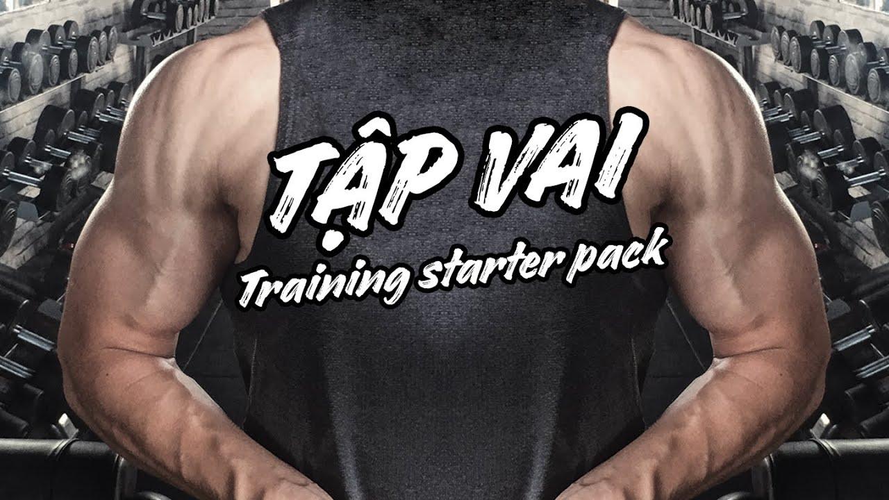 Training Starter Pack #01: Tập VAI cơ bản cho người mới bắt đầu | SHINPHAMM