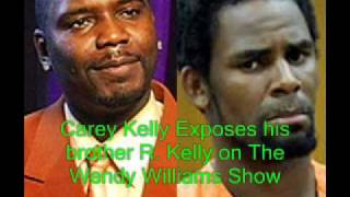 Carey Kelly EXPOSES His Brother R. Kelly - Part 2