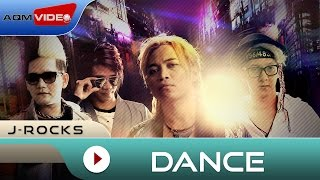 J-Rocks : Dance | Official Video